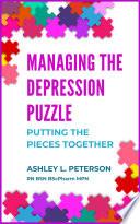 Managing the Depression Puzzle