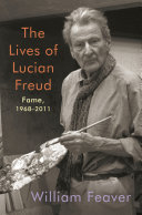 The Lives of Lucian Freud: Fame