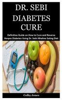 Dr. Sebi Diabetes Cure Pdf/ePub eBook