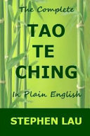 The Complete Tao Te Ching in Plain English Book