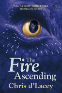 The Last Dragon Chronicles: 7: The Fire Ascending