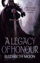 A Legacy Of Honour