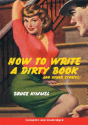 How to Write a Dirty Book and Other Stories