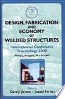 Design  Fabrication and Economy of Welded Structures Book