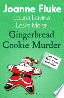 Gingerbread Cookie Murder Anthology  Book PDF