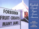 Forbidden Fruit Creates Many Jams