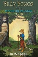Beyond the Tall Grass  Billy Bones   1