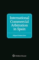 International Commercial Arbitration In Spain