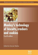 Manley S Technology of Biscuits, Crackers and Cookies