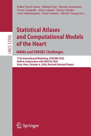 Statistical Atlases and Computational Models of the Heart  M Ms and EMIDEC Challenges