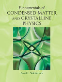 Fundamentals of Condensed Matter and Crystalline Physics
