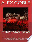 Christmas Ideas  The Ultimate Guide to Christmas Decorations  Christmas Ornaments and More