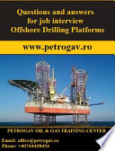 Questions and answers for job interview Offshore Drilling Platforms