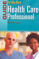 Guide for the New Health Care Professional Book