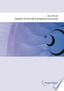 Repairs Of Aircraft Composite Structures Book PDF