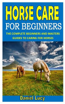 Horse Care for Beginners