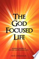 The God Focused Life