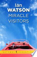 Miracle Visitors