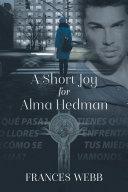 A Short Joy for Alma Hedman