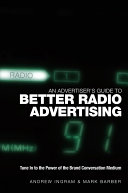 An Advertiser s Guide to Better Radio Advertising
