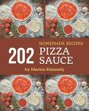 202 Homemade Pizza Sauce Recipes