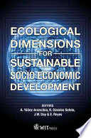 Ecological Dimensions for Sustainable Socio Economic Development