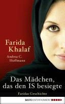 Das Mädchen, das den IS besiegte: Faridas Geschichte