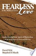 Fearless Love In The Midst Of Terror Free Ebook Sampler