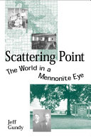 Scattering Point: The World in a Mennonite Eye