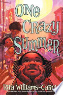 One Crazy Summer Rita Williams-Garcia Cover