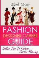 Fashion Designer Career Guide