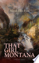 THAT GIRL MONTANA  Western Classic  Book