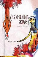 Remaking Love