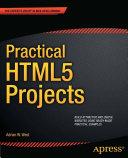 Practical HTML5 Projects [Pdf/ePub] eBook