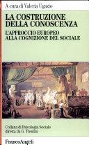 La costruzione della conoscenza. L'approccio europeo alla cognizione del sociale