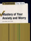 Mastery of Your Anxiety and Worry : Workbook