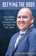 Defying The Odds Becoming The Best Possible You No Matter The Cost