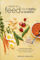 What to Feed Your Baby and Toddler