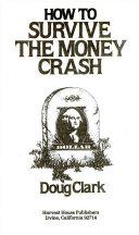 How to Survive the Money Crash