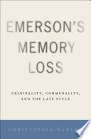 Emerson S Memory Loss