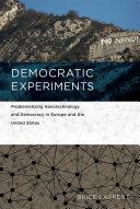 Democratic Experiments