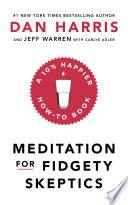 Meditation For Fidgety Skeptics Book PDF