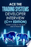 Ace The Trading Systems Developer Interview C Edition  Book PDF