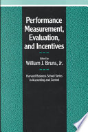 Performance Measurement  Evaluation  and Incentives