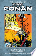 Chronicles Of King Conan Volume 7 Day Of Wrath And Other Stories Book PDF