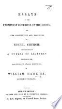 Essays On The Prominent Doctrines Of The Gospel Etc