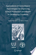 Applications of Gene Based Technologies for Improving Animal Production and Health in Developing Countries Book