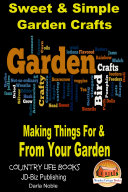 Sweet   Simple Garden Crafts   Making Things For   From your Garden