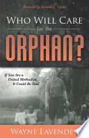 Who Will Care for the Orphan  Book