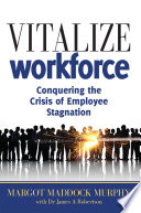 Vitalize your Workplace  Conquering the Crisis of Employee Stagnation